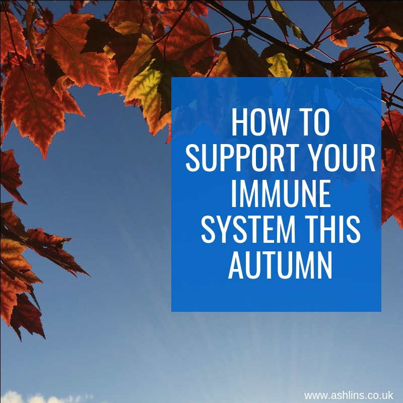 immune support for autumn by Catherine Field