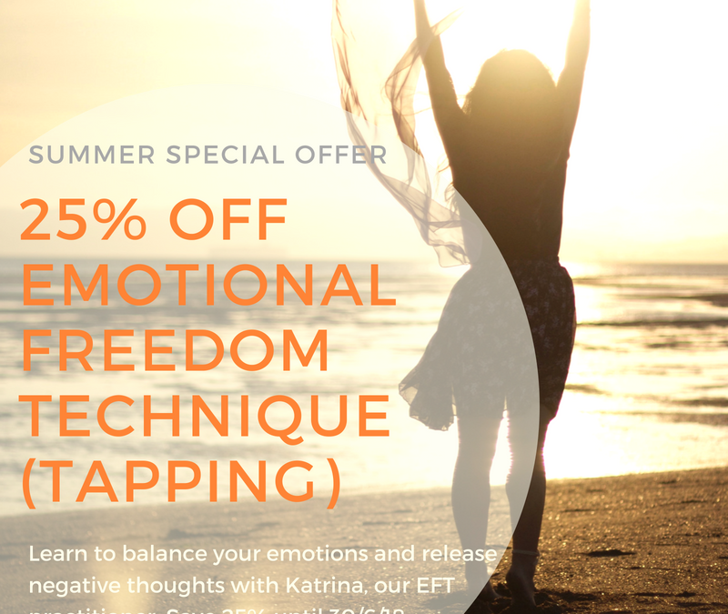 Save 25% on Emotional Freedom Technique (Tapping) until 30/6/18