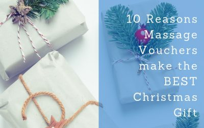 10 Reasons Massage Vouchers make the BEST Christmas Gift